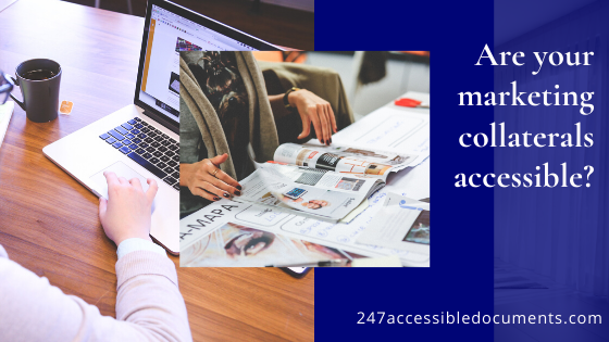 Are your marketing collaterals accessible? 247accessibledocuments.com
